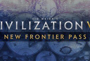 Civilization VI: New Frontier Pass - руководства и особенности